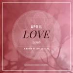 Inspired by April Love 2016